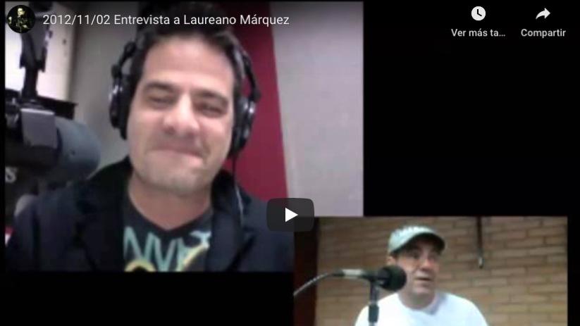 Entrevistas -Entrevista a Laureano en La Mega