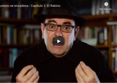 Laureano se encadena – Capítulo 2: El Rabino